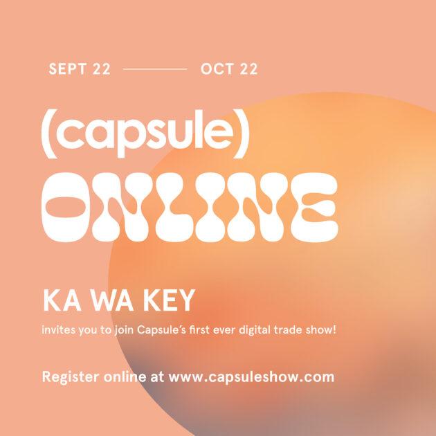 E-meet us at CAPSULE + Joor