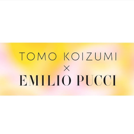 TOMO KOIZUM x EMILIO PUCCI