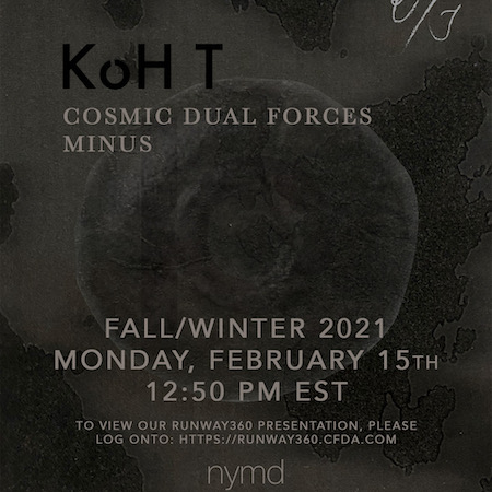KoH T debuts its FW21 collection at NYFW !