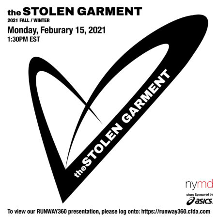 the STOLEN GARMENT to Join NYFW FW21!